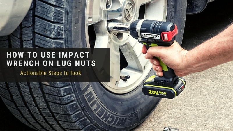 using impact wrench on lug nuts