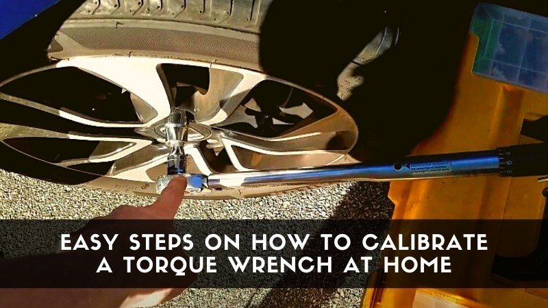 Easy Steps on How to calibrate a torque wrench at home